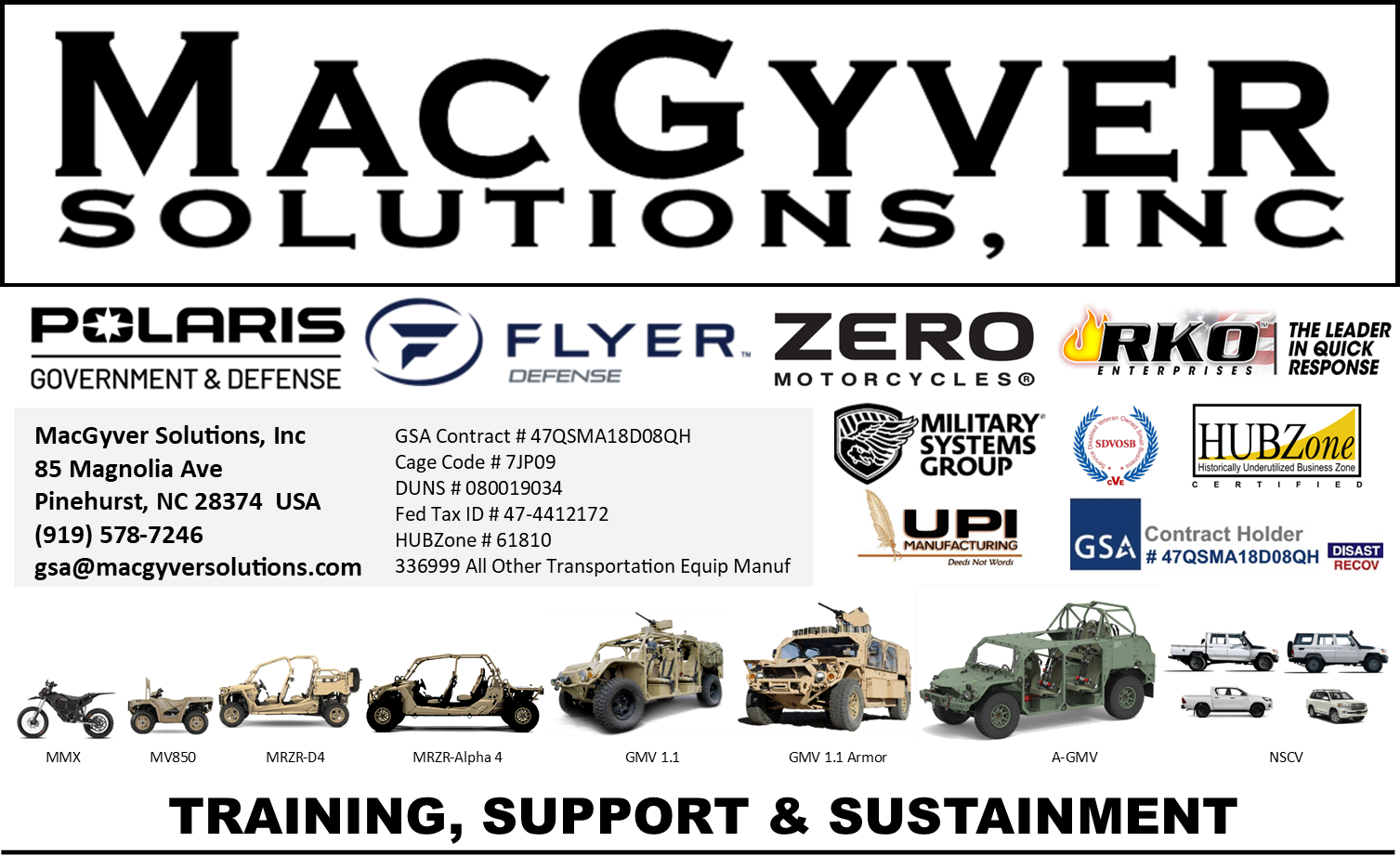 MacGyver Solutions provides Training, Support and Sustainment for Zero Electric Motorcycle MMX, Polaris MV850 ATV, MRZR, MRZR-D, MRZR Alpha, Flyer Defense GMV 1.1, Armored GMV, A-GMV and Toyota NSCV platforms.